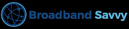 Broadband Savvy